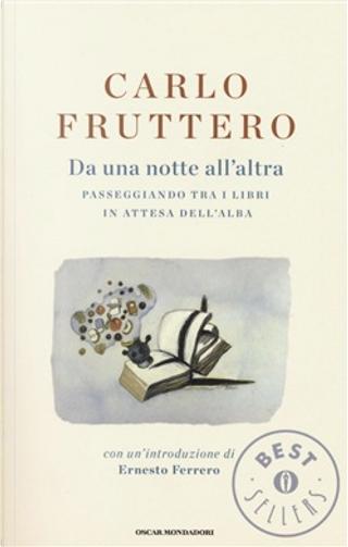Da una notte all'altra by Carlo Fruttero