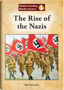 The Rise of the Nazis by Hal Marcovitz