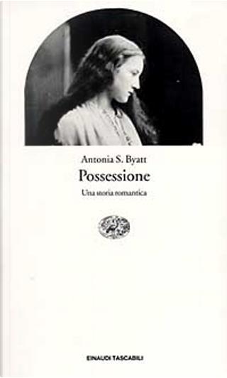 Possessione by Antonia S. Byatt