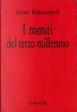 I romiti del terzo millennio by Anna Rinonapoli