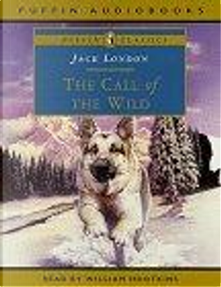 The Call of the Wild: Unabridged by Jack London