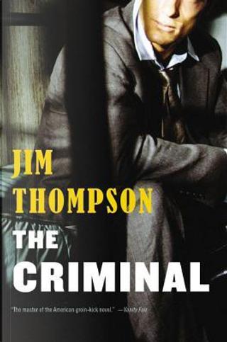 The Criminal by Jim Thompson