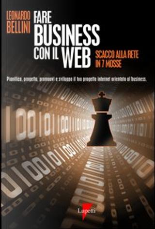 Fare business con il Web by Leonardo Bellini