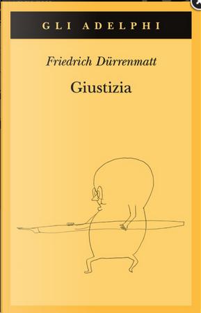 Giustizia by Friedrich Dürrenmatt