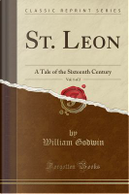 St. Leon, Vol. 1 of 2 by William Godwin
