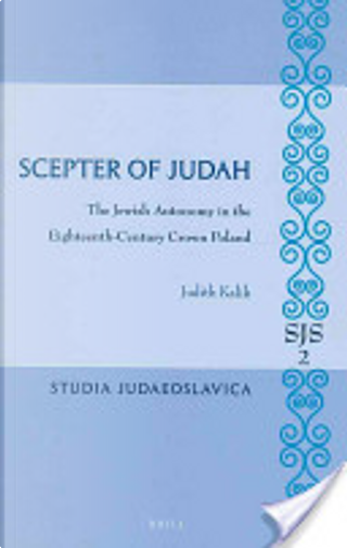Scepter of Judah by Judith Kalik
