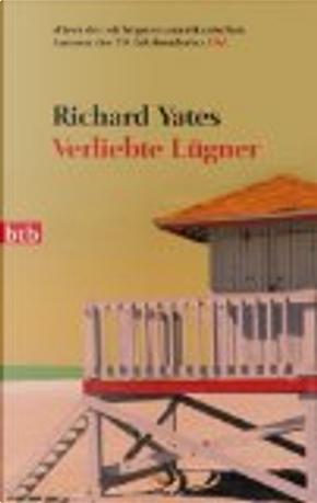 Verliebte Lügner by Richard Yates
