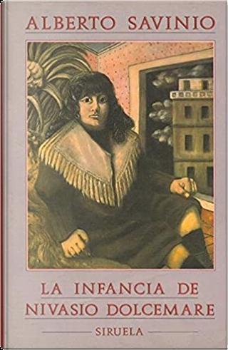 La infancia de Nivasio Dolcemare by Alberto Savinio