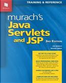 Murach's Java Servlets and JSP by Joel Murach