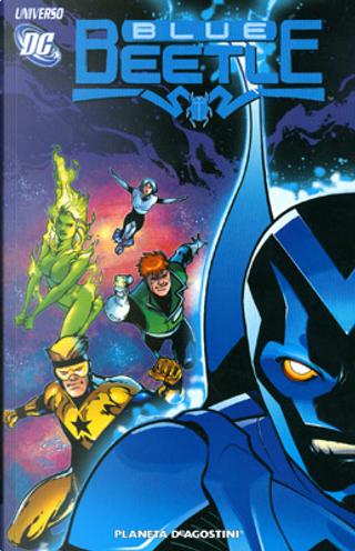 Universo DC - Blue Beetle vol. 1 by Cully Hamner, Duncan Rouleau, Freddie Williams II, J. Torres, John Rogers, Keith Giffen, Rafael Albuquerque