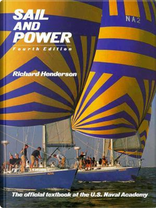 Sail and Power by Richard Henderson