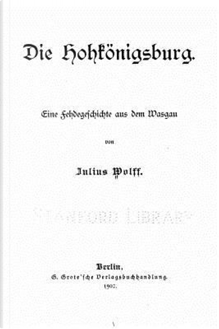Die Hohkönigsburg by Julius Wolff