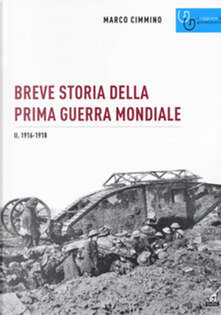 Breve storia della prima Guerra mondiale - Vol. 2 by Marco Cimmino