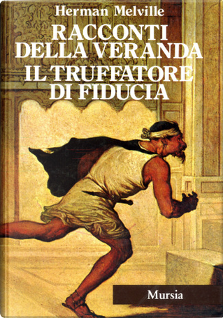 Tutte le opere narrative by Herman Melville