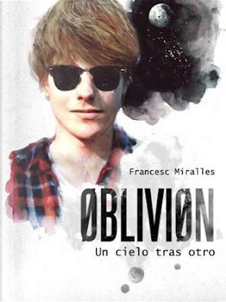 Oblivion by Francesc Miralles