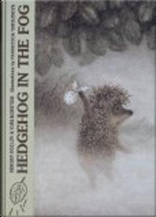 Hedgehog in the Fog by Sergey Kozlov, Yuri Norstein
