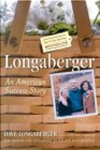 Longaberger by Robert L. Shook, David H. Longaberger