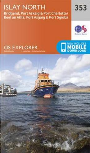 OS Explorer Map (353) Islay North by Ordnance Survey