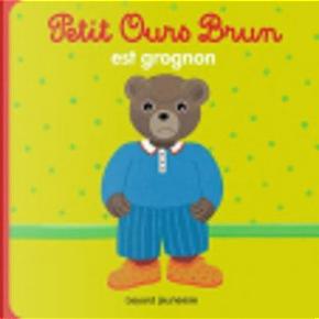 Petit Ours Brun est grognon by Marie Aubinais