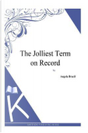 The Jolliest Term on Record by Angela Brazil