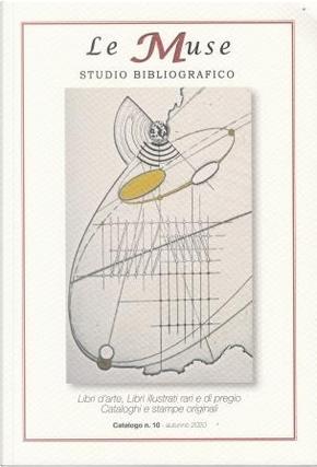 Studio Bibliografico Le Muse: catalogo n. 10, autunno 2020 by