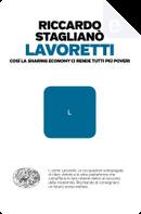 Lavoretti by Riccardo Staglianò