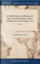 Le Diable Boiteux. Par Monsieur Le Sage. Nouvelle Edition Corrig�e, Refond�e & Orn�e de Figures. of 2; Volume 2 by Alain Rene Le Sage