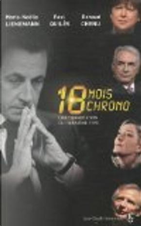 18 mois chrono by Marie-Noëlle Lienemann, Paul Quilès, Renaud Chenu