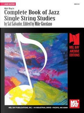 Mel Bay's Complete Book Jazz Single String Studies by Sal Salvador
