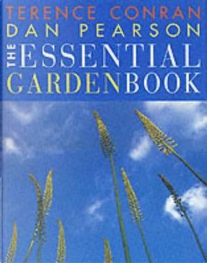 The Essential Garden Book by Sir Terence Conran