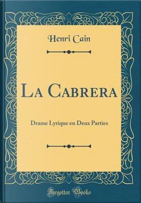 La Cabrera by Henri Cain