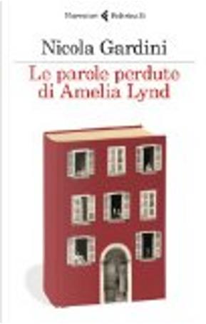 Le parole perdute di Amelia Lynd by Nicola Gardini