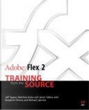 Adobe Flex 2 by Benjamin Elmore, James Talbot, Jeff Tapper, Matt Boles, Mike Labriola