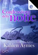 Confessioni della notte by Kahlen Aymes