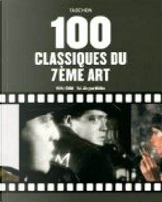 100 classiques du 7ème Art by Jürgen Müller