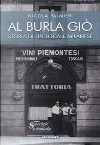 Al Burla giò. Storia di un locale milanese by Nicola Palmieri