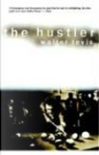 The Hustler by Walter S. Tevis