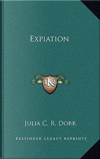 Expiation by Julia C. R. Dorr