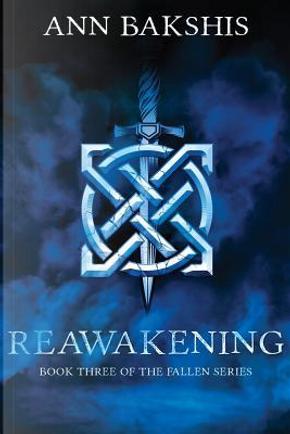 Reawakening by Ann Bakshis