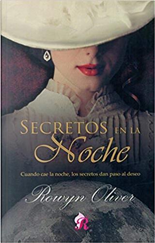 Secretos en la noche by Rowyn Oliver
