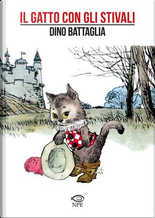 Il gatto con gli stivali by Dino Battaglia