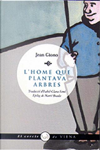 L'home que plantava arbres by Jean Giono