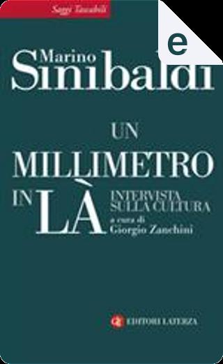 Un millimetro in là by Marino Sinibaldi