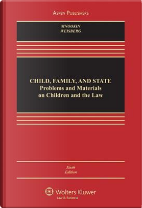 Child, Family, and State by Robert H. Mnookin