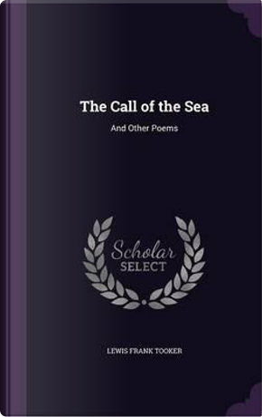 The Call of the Sea by Lewis Frank Tooker