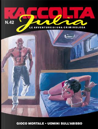 Raccolta Julia n. 42 by Ernesto Michelazzo, Giancarlo Berardi, Giuseppe De Nardo, Lorenzo Calza, Mario Jannì