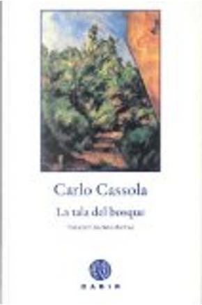 La tala del bosque by Carlo Cassola