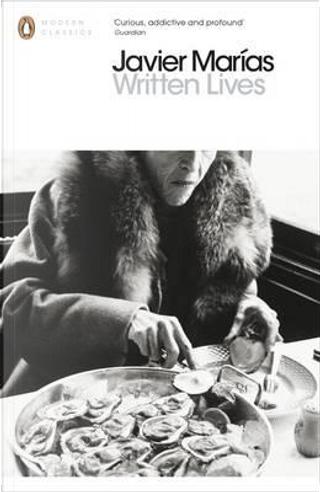 Written Lives by Javier Marías
