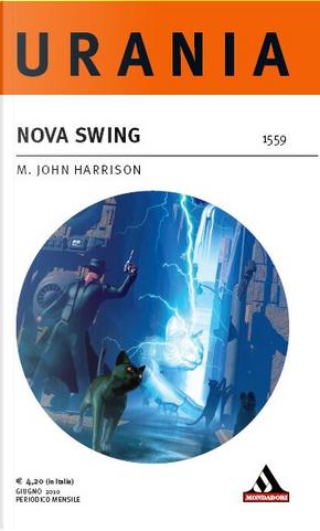 Nova Swing by M. John Harrison