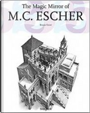 Lo specchio magico di Maurits Cornelis Escher by Bruno Ernst